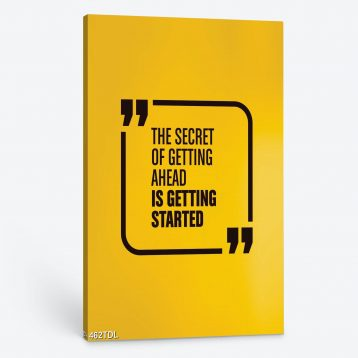 Tranh động lực The secret ofd getting ahead is getting started 462TDL