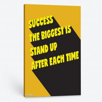 Tranh động lực Success the biggest is stand up after each time 722TDL